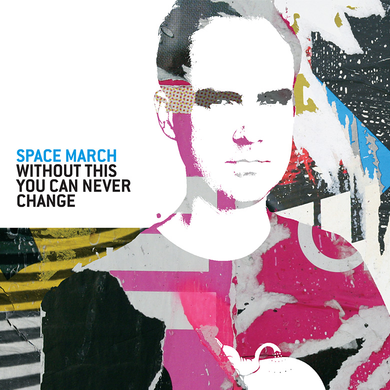 Space March – Without This…