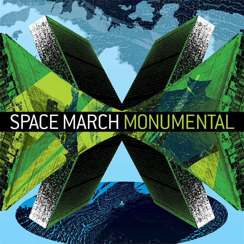 Space March –Monumental