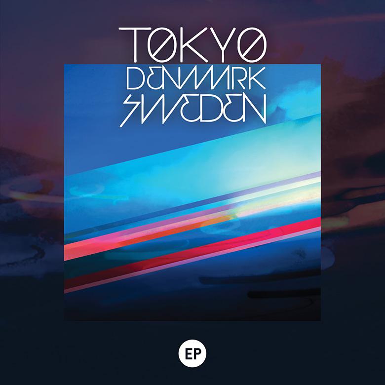 Tokyo Denmark Sweden – EP