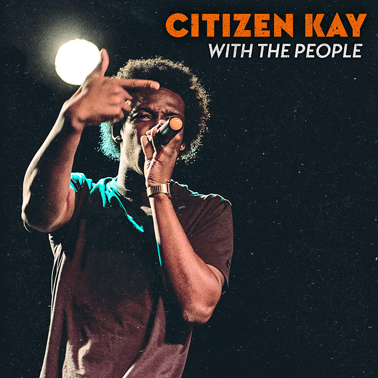 Citizen Kay –With The People